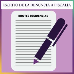 ESCRITO DE LA DENUNCIA A FISCALÍA POR LAS RESIDENCIAS